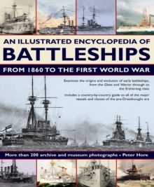 An Illustrated Encyclopedia of Battleships from 1860 to the First World War, Paperback Book