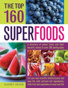 Top 160 Superfoods, Paperback / softback Book