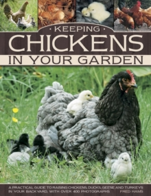 Keeping Chickens In Your Garden, Paperback / softback Book