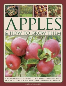 Apples & How To Grow Them, Hardback Book