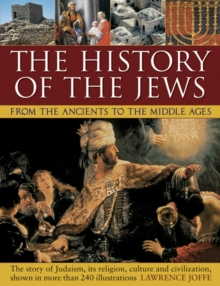 History of the Jews from the Ancients to the Middle Ages, Paperback / softback Book