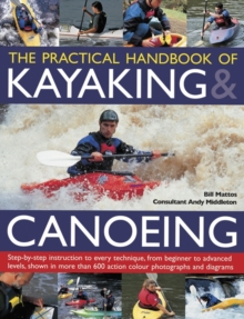 Practical Handbook of Kayaking & Canoeing, Paperback / softback Book