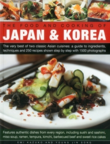 Food and Cooking of Japan & Korea, Paperback Book