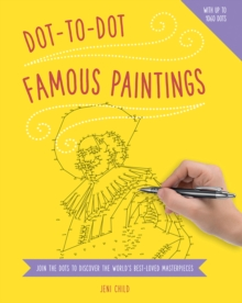 Dot To Dot: Famous Paintings, Paperback Book
