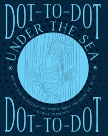Dot-to-Dot Under the Sea, Paperback Book