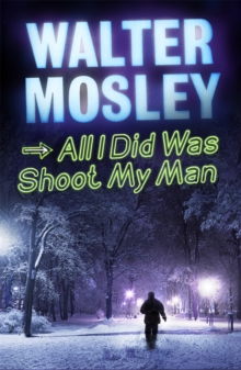 All I Did Was Shoot My Man, Paperback Book