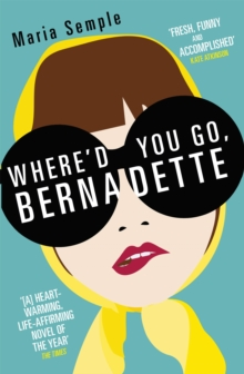 Where'd You Go, Bernadette, Paperback Book