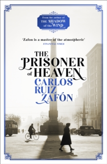 The Prisoner of Heaven : The Cemetery of Forgotten Books 3, Paperback Book