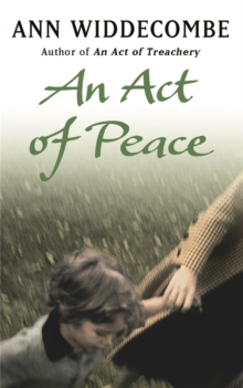 An Act of Peace : The enthralling sequel to An Act of Treachery, Paperback Book