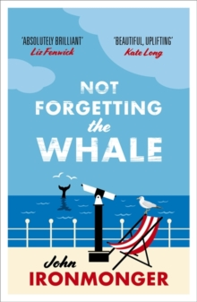 Not Forgetting The Whale : A heart-warming summer read set in Cornwall, Paperback / softback Book