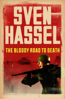 The Bloody Road To Death, Paperback Book