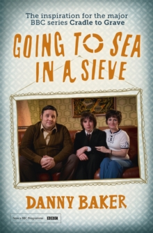 Going to Sea in a Sieve : The Autobiography, Paperback / softback Book
