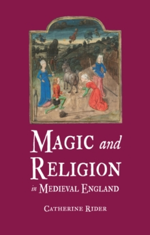 Magic and Religion in Medieval England, Hardback Book
