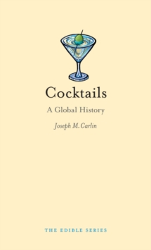 Cocktails : A Global History, EPUB eBook