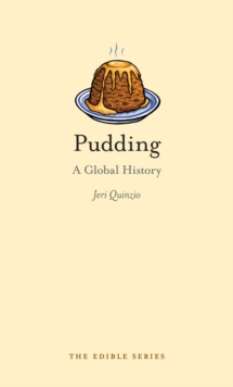 Pudding : A Global History, EPUB eBook