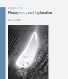 Photography and Exploration, EPUB eBook