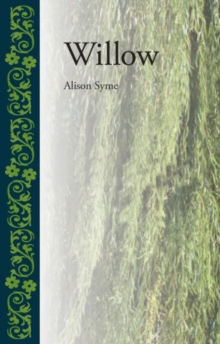 Willow, Hardback Book