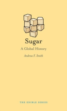 Sugar : A Global History, Hardback Book