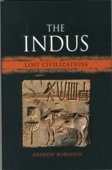 The Indus : Lost Civilizations, Hardback Book