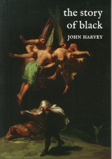 The Story of Black, Paperback / softback Book