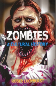 Zombies : A Cultural History, Hardback Book