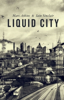 Liquid City, Hardback Book