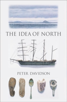 The Idea of North, Paperback / softback Book