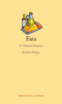 Fats : A Global History, EPUB eBook