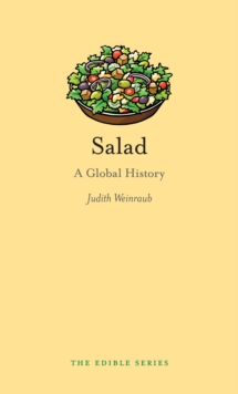 Salad : A Global History, EPUB eBook
