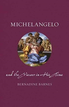 Michelangelo and the Viewer in His Time, Hardback Book