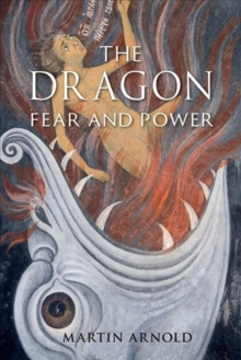 The Dragon : Fear and Power, Hardback Book