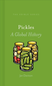Pickles : A Global History, Hardback Book