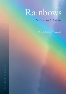 Rainbows : Nature and Culture, Paperback / softback Book