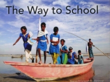 The Way to School, Hardback Book