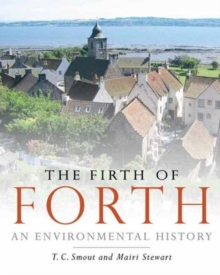 The Firth of Forth : An Environmental History, Paperback Book