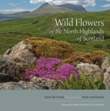 Wild Flowers of the North Highlands of Scotland, Paperback Book