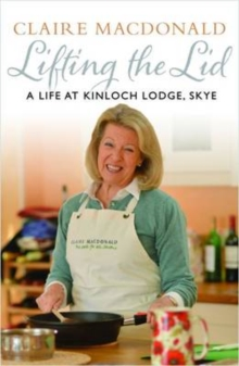 Lifting the Lid : A Life at Kinloch Lodge, Skye, Paperback Book