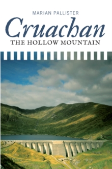 Cruachan : The Hollow Mountain, Paperback Book