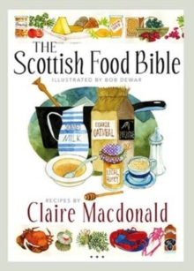 The Scottish Food Bible, Paperback / softback Book