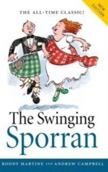 Swinging Sporran, the : A Lighthearted Guide to the Basic Steps of Scottish Reels and Country Dances, Paperback / softback Book