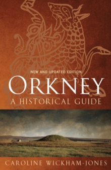 Orkney : A Historical Guide, Paperback Book