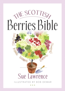 The Scottish Berries Bible, Paperback / softback Book