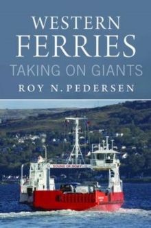 Western Ferries : Taking on Giants, Paperback Book