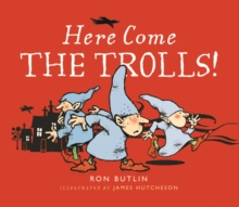 Here Come the Trolls, Paperback Book