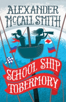 School Ship Tobermory, Paperback Book