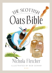The Scottish Oats Bible, Paperback Book