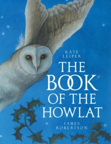The Book of the Howlat, Hardback Book