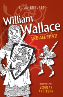 William Wallace and All That, Paperback Book