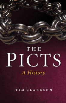 The Picts : A History, Paperback Book