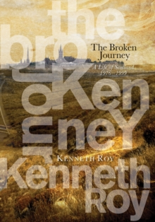 The Broken Journey, Hardback Book